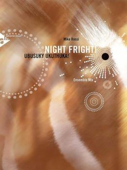Night Fright!: Ubusuky Ukuthuka! Ensemble Mix (AL-01-ADV17051)