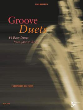 Groove Duets: 14 Easy Duets from Jazz to Rock (AL-01-ADV7080)