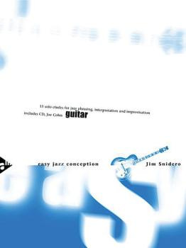 Easy Jazz Conception: Guitar: 15 Solo Etudes for Jazz Phrasing, Interp (AL-01-ADV14766)
