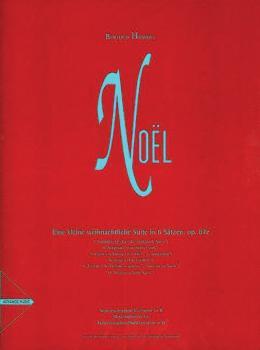 Noël: Eine kleine weihnachtliche Suite in 6 Sätzen, op 87e (AL-01-ADV7712)