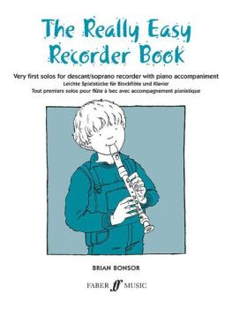 The Really Easy Recorder Book: Very First Solos for Recorder with Pian (AL-12-057151037X)