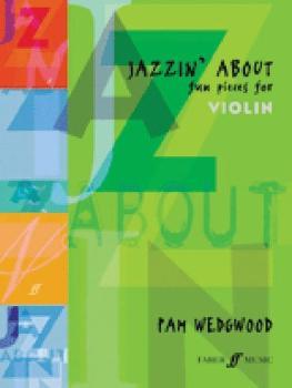 Jazzin' About: Fun Pieces for Violin (AL-12-0571513158)
