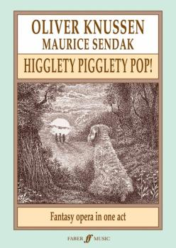 Higglety Pigglety Pop!: Fantasy Opera in One Act (AL-12-0571529577)