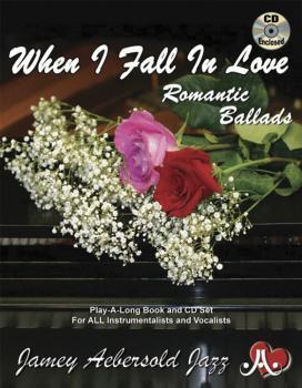 Jamey Aebersold Jazz, Volume 110: When I Fall in Love (Romantic Ballad (AL-24-V110DS)