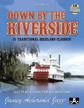 Jamey Aebersold Jazz, Volume 133: Down By the Riverside: 15 Traditiona (AL-24-V133DS)