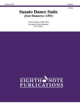 Susato Dance Suite (from <i>Danserye</i>) (1551) (AL-81-F15104)