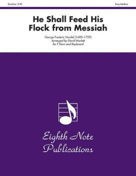 He Shall Feed His Flock (from <i>Messiah</i>) (AL-81-SH2213)