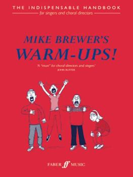Mike Brewer's Warm-Ups!: The Indispensable Handbook (AL-12-0571520715)