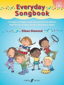 Everyday Songbook: 29 Bright and Happy Songs and Activities for Childr (AL-12-0571528872)