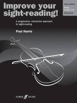 Improve Your Sight-Reading! Violin, Levels 7-8 (New Edition): A Progre (AL-12-0571536670)