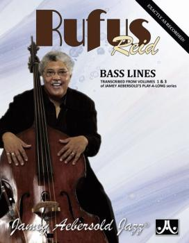 Rufus Reid Bass Lines (Transcribed from <i>Volumes 1 & 3</i> of Jamey  (AL-24-RR)