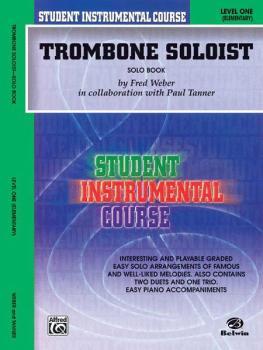 Student Instrumental Course: Trombone Soloist, Level I (AL-00-BIC00159SA)