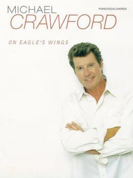 Michael Crawford: On Eagle's Wings (AL-00-PF9812)