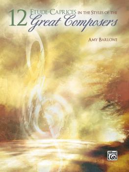 12 Etude-Caprices in the Styles of the Great Composers (AL-00-33320)