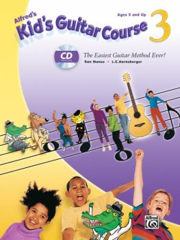 Alfred's Kid's Guitar Course 3: The Easiest Guitar Method Ever! (AL-00-33414)