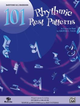 101 Rhythmic Rest Patterns (In Unison for Band) (AL-00-EL00558)