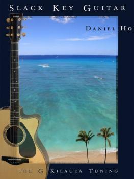 Slack Key Guitar: The G Kilauea Tuning (AL-98-DHC80043)