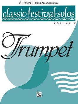 Classic Festival Solos (B-flat Trumpet), Volume 2 Piano Acc. (AL-00-EL03888)