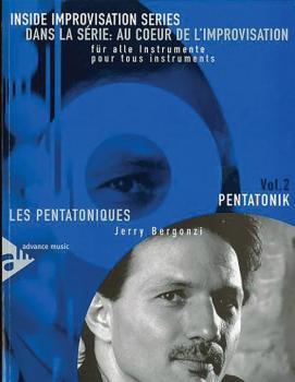 Dans La Série: Au Coeur De L'Improvsation, Vol. 2: Les Pentatoniques [ (AL-01-ADV14259)