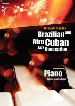 Brazilian and Afro-Cuban Jazz Conception: Piano (AL-01-ADV14847)