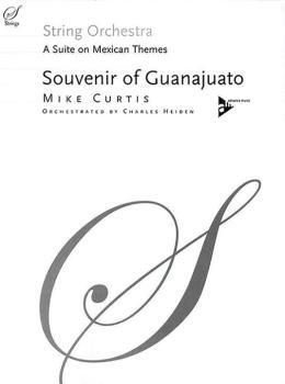 Souvenir of Guanajuato: A Suite on Mexican Themes (AL-01-ADV40019)