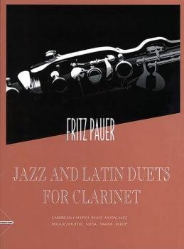 Jazz and Latin Duets for Clarinet: Carribean-Calypso, Blues, Modal-Jaz (AL-01-ADV8300)