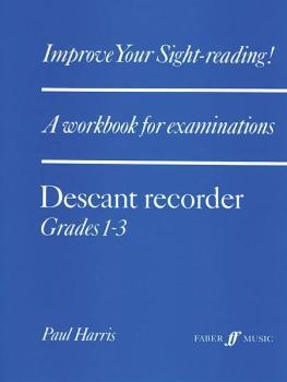 Improve Your Sight-reading! Descant Recorder, Grade 1-3: A Workbook fo (AL-12-0571513735)