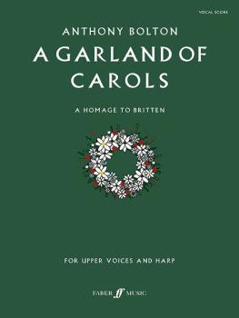 A Garland of Carols (A Homage to Britten) (AL-12-057152060X)