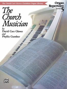Church Musician Organ Repertoire, Level 5 (AL-00-FDL00847)