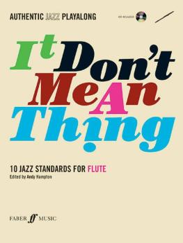Authentic Jazz Play-Along: It Don't Mean a Thing (10 Jazz Standards) (AL-12-0571527388)