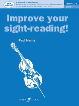 Improve Your Sight-reading! Cello, Grade 1-3: A Workbook for Examinati (AL-12-0571536972)