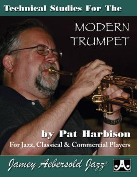 Technical Studies for the Modern Trumpet (For Jazz, Classical, & Comme (AL-24-PH)