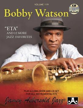 "Jamey Aebersold Jazz, Volume 119: Bobby Watson: ""ETA"" and 12 More Jazz (AL-24-V119DS)"