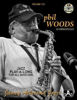 Jamey Aebersold Jazz, Volume 121: Phil Woods (14 Originals) (AL-24-V121DS)