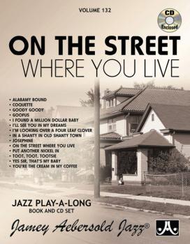 Jamey Aebersold Jazz, Volume 132: On the Street Where You Live (AL-24-V132DS)