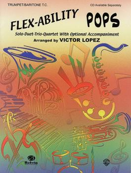 Flex-Ability: Pops: Solo-Duet-Trio-Quartet with Optional Accompaniment (AL-00-0626B)
