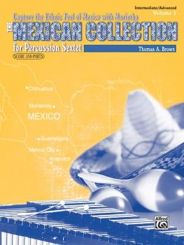 The Mexican Collection, Volume I (For Percussion Sextet) (AL-00-0411B)