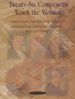 Twenty-Six Composers Teach the Violinist: Creative Etudes from Well-Kn (AL-00-0607)