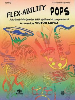 Flex-Ability: Pops: Solo-Duet-Trio-Quartet with Optional Accompaniment (AL-00-0622B)