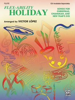 Flex-Ability: Holiday: Solo-Duet-Trio-Quartet with Optional Accompanim (AL-00-0691B)
