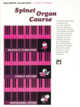 Palmer-Hughes Spinet Organ Course, Book 3 (AL-00-103)
