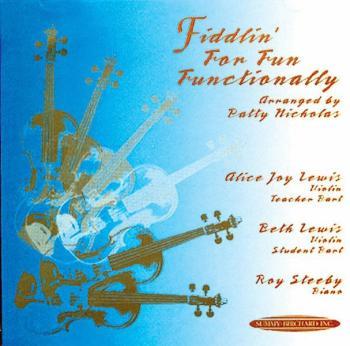 Fiddlin' for Fun Functionally (AL-00-0739)