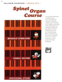 Palmer-Hughes Spinet Organ Course, Book 6 (AL-00-106)
