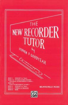 The New Recorder Tutor, Book III (AL-00-11343X)
