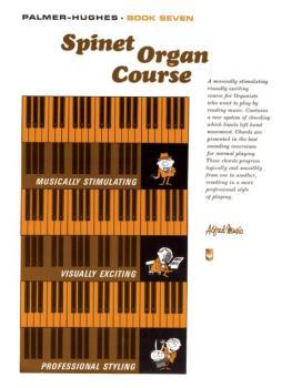 Palmer-Hughes Spinet Organ Course, Book 7 (AL-00-114)