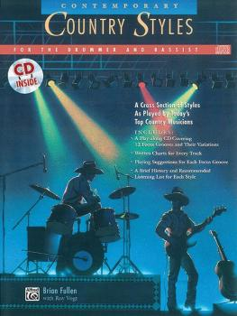 Contemporary Country Styles for the Drummer and Bassist: A Cross Secti (AL-00-11801)