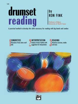 Drumset Reading: A Practical Method to Develop the Skills Necessary fo (AL-00-124)