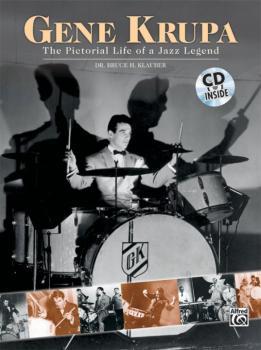 Gene Krupa: The Pictorial Life of a Jazz Legend (AL-00-0757B)