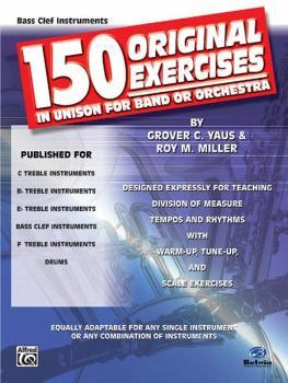 150 Original Exercises in Unison for Band or Orchestra (AL-00-EL00152)