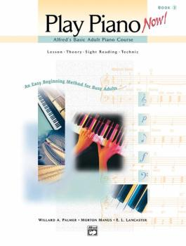 Alfred's Basic Adult Piano Course: Play Piano Now! Book 2: Lesson * Th (AL-00-17207)